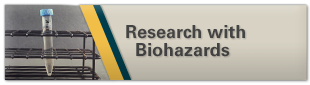 Research with Biohazards