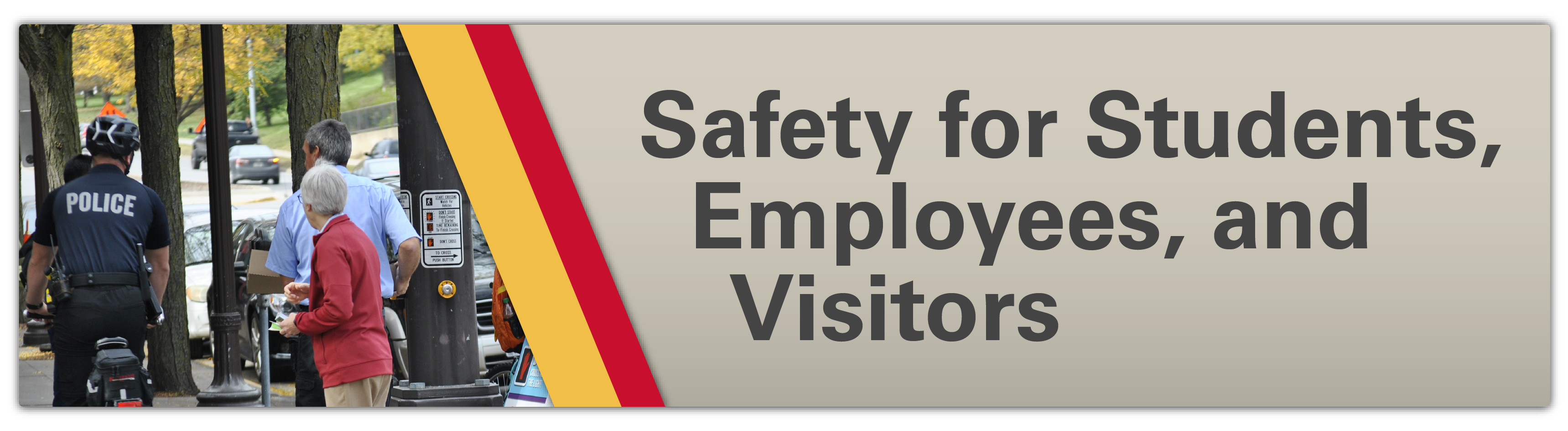 Safety for STudents, Employees, and Visitors