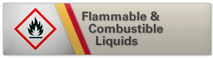 Flammable & Combustible Liquids