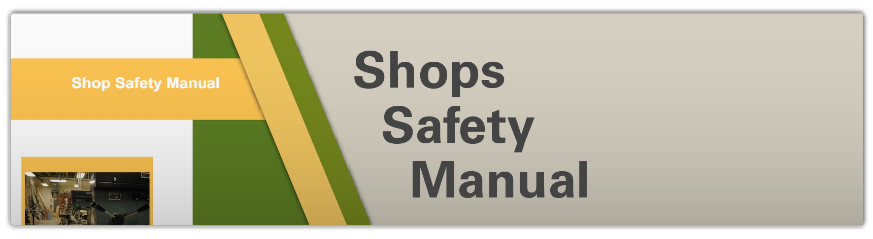 Shop Safety Manual