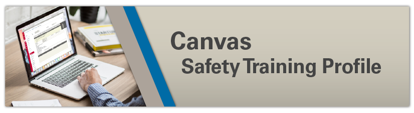 Canvas Safety Training Profile