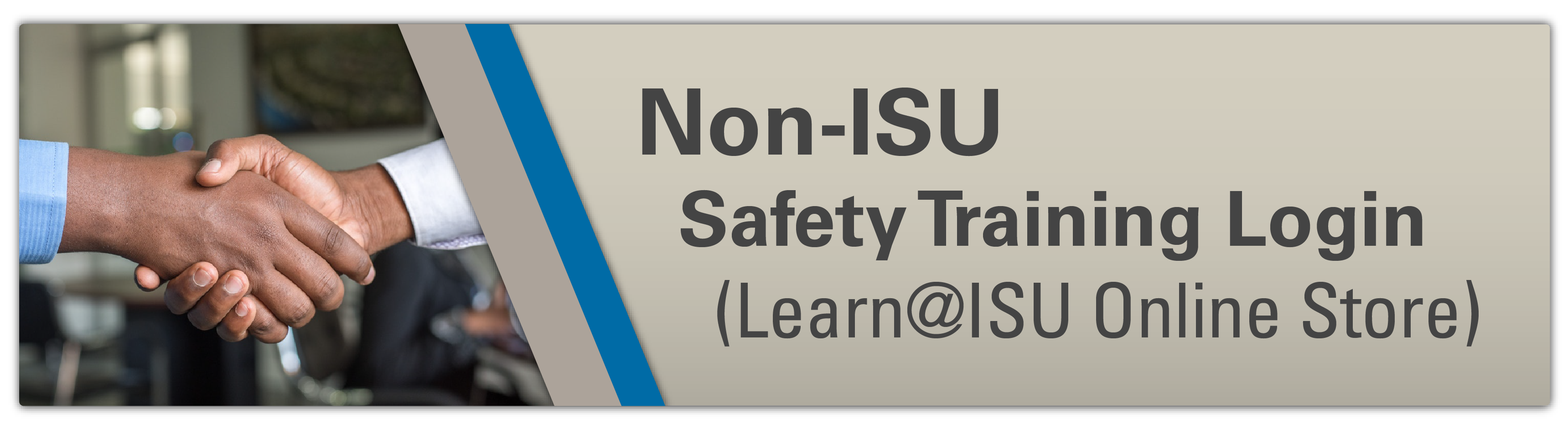 Non-ISU Employees Safety Training Login (Learn@ISU)