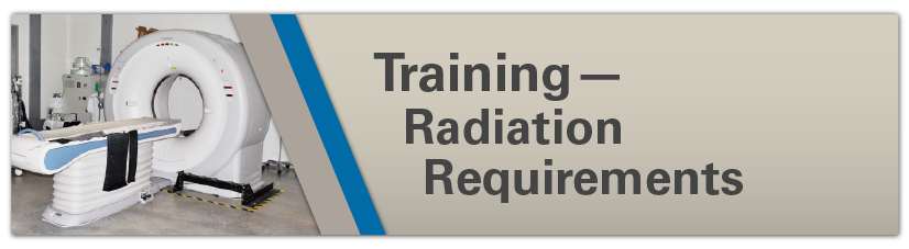 Training - Radition Requirement