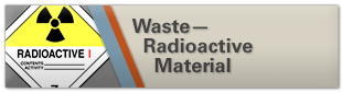 Waste Radioactive Material