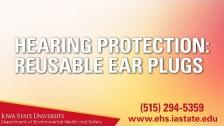 Hearing Protection: Reusable Ear Plugs